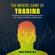 Jared Tendler - The Mental Game of Trading: A System for Solving Problems with Greed, Fear, Anger, Confidence, and Discipline (Unabridged)