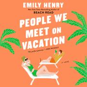 People We Meet on Vacation (Unabridged)