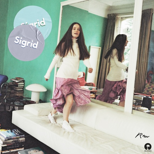 Sigrid - I Don't Want to Know