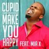 Make You Happy Single feat Mia X Single