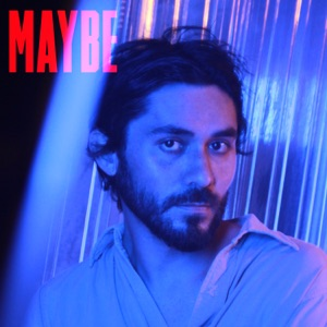 Maybe - Single Mp3 Download
