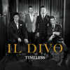 Il Divo - Timeless  artwork