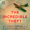 The Incredible Theft - Agatha Christie