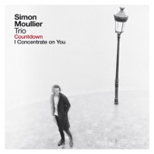 Simon Moullier - I Concentrate On You feat. Luca Alemanno,Jongkuk Kim