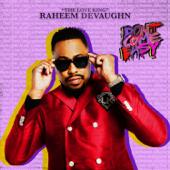 Don't Come Easy - Raheem DeVaughn