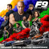 F9: The Fast Saga Original Motion Picture Soundtrack - Various Artists