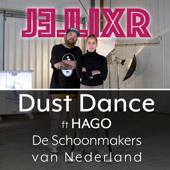 Dust Dance (feat. HAGO De Schoonmakers van Nederland) [Radio Edit]