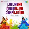 Laajawab Qawwalian Compilation - EP