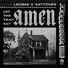 Let the Trap Say Amen, Lecrae & Zaytoven
