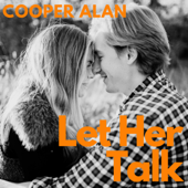 Let Her Talk - Cooper Alan Cover Art