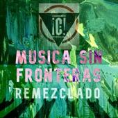 Consolidated - Musica Sin Fronteras (Remezclado por Klack)