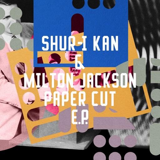 Paper Cut EP by Milton Jackson & Shur-I-Kan