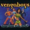Vengaboys - Boom Boom Boom Boom