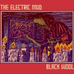 The Electric Mud - Ordinary Men