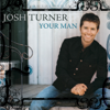 Josh Turner - Would You Go With Me artwork