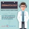 AudioLearn Medical Content Team - Dermatology - Medical School Crash Course (Unabridged) Grafik