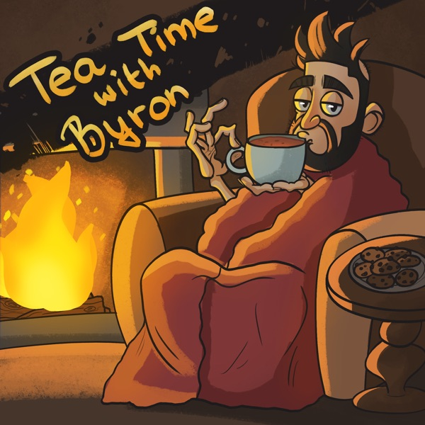 Tea Time with Byron