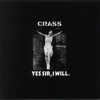 Crass - Yes Sir, I Will artwork