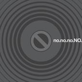 No No No No - Nomore