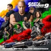 Fast & Furious 9: The Fast Saga (Original Motion Picture Soundtrack) by Various Artists