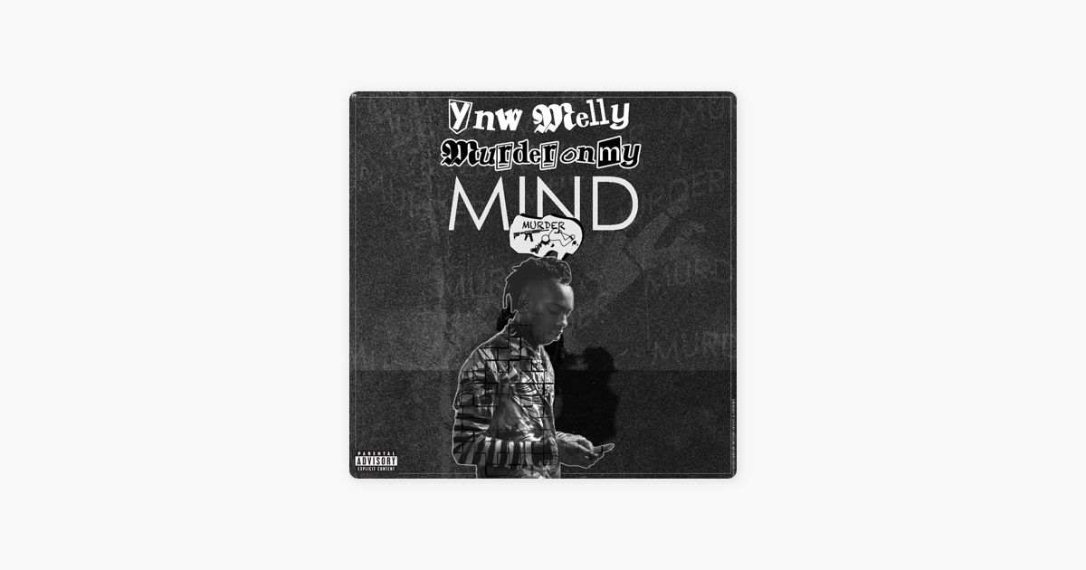 ‎Murder on My Mind - Single by YNW Melly
