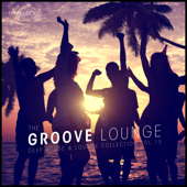 The Groove Lounge, Vol. 13