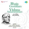 M. S. Subbulakshmi, C. Rajagopalachari & Radha Viswanathan - Bhaja Govindam - Vishnu Sahasranamam  artwork