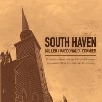 South Haven by Ben Miller, Anita MacDonald & Zakk Cormier on Apple Music