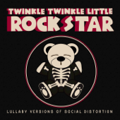 Lullaby Versions of Social Distortion