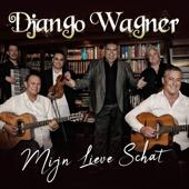 Mijn Lieve Schat - Django Wagner