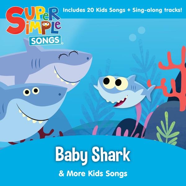 Baby shark more kids songs de super simple songs no apple music stopboris Choice Image