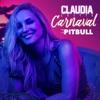 Carnaval (Spanish) [feat. Pitbull] - Single
