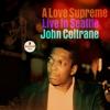 John Coltrane - A Love Supreme: Live In Seattle  artwork