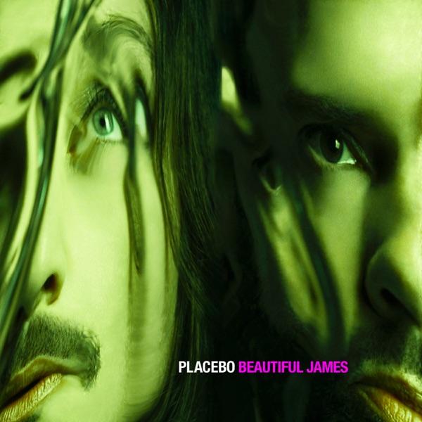 Placebo mit Beautiful James
