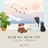 Download We're All We've Got: Songs from a Pandemic MP3 Song