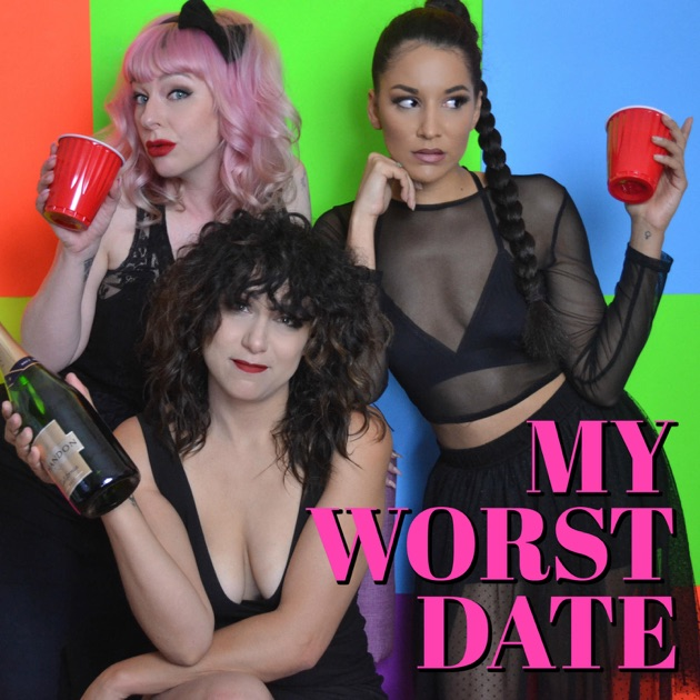 Image result for my worst date podcast