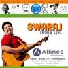 SWARAJ Anthem Song Single