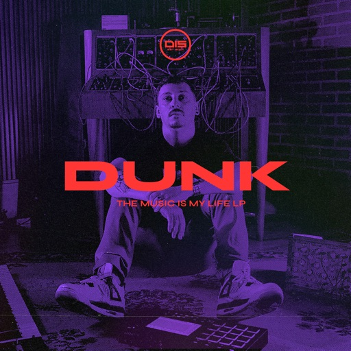 The Music Is My Life Lp by Dunk