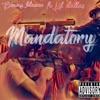 Mandatory feat Lil Dallas Single