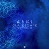 Our Escape (feat. Mouse)