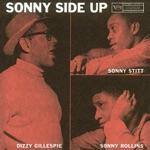 Dizzy Gillespie, Sonny Stitt & Sonny Rollins - On The Sunny Side Of The Street