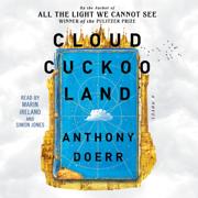 Cloud Cuckoo Land (Unabridged)