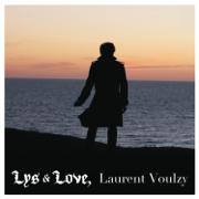 Lys & Love - Laurent Voulzy