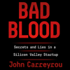 Bad Blood (Unabridged) - John Carreyrou