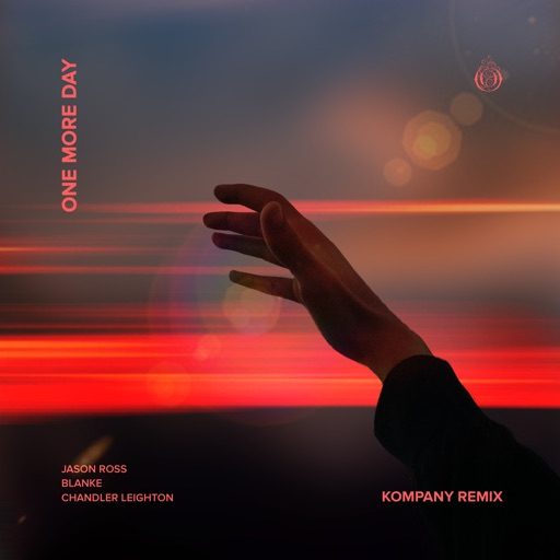 One More Day (With Chandler Leighton) [Kompany Remix] - Single by Jason Ross & Blanke & Chandler Leighton