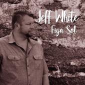 Fiya Sol  EP-Jeff White