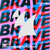 Brave (feat. Mangal Suvarnan) [Extended Mix]