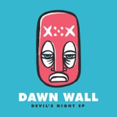 Dawn Wall - Blinded