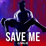Save Me (Remixes) - Single