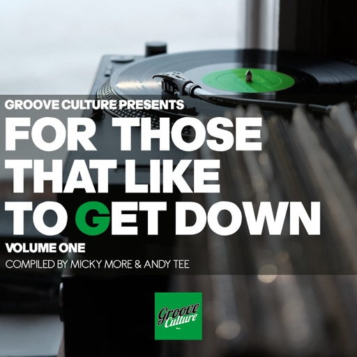 For Those That Like to Get Down, Vol. 1 (Compiled By Micky More & Andy Tee) by Andy Tee & Micky More